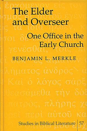 The Elder and Overseer